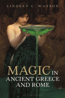 Magic in Ancient Greece and Rome, Paperback / softback Book
