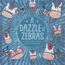 A Dazzle of Zebras, Board book Book