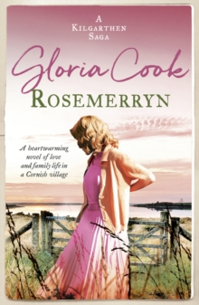 Rosemerryn : A heartwarming novel of love and family life in a Cornish village