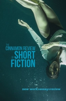 Cinnamon Review of Short Fiction, The, Paperback / softback Book