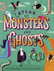 Atlas of Monsters and Ghosts, Hardback Book
