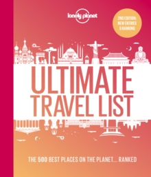 Lonely Planet's Ultimate Travel List 2 : The Best Places on the Planet ...Ranked, Hardback Book