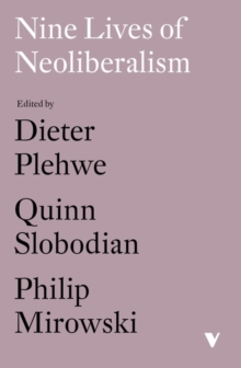 Nine Lives of Neoliberalism, Paperback / softback Book