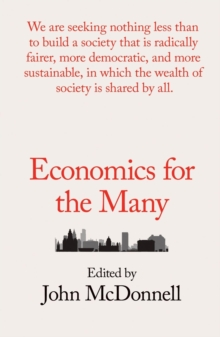 Economics for the Many, Paperback / softback Book