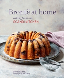 Bronte at home: Baking from the ScandiKitchen, Hardback Book