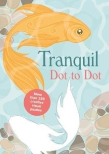 Tranquil Dot-to-Dot, Paperback Book
