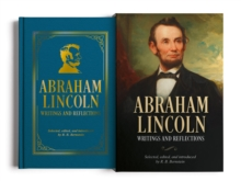 Abraham Lincoln, Writings and Reflections : Deluxe Slip-case Edition, Hardback Book