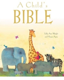 A Child's Bible (Gift Edition)