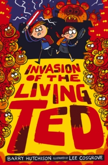 Invasion of the Living Ted, Paperback / softback Book