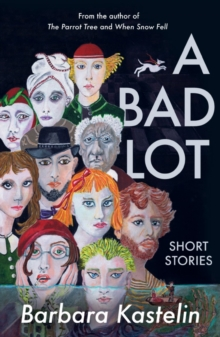 A Bad Lot : Collected Short Stories