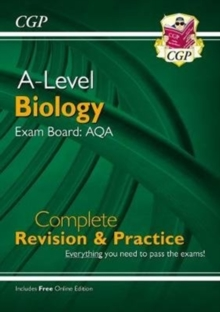 A-Level Biology: AQA Year 1 & 2 Complete Revision & Practice with Online Edition, Paperback / softback Book