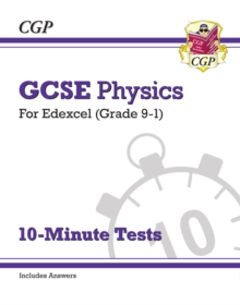 Grade 9-1 GCSE Physics: Edexcel 10-Minute Tests (with answers), Paperback / softback Book