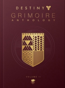 Destiny: Grimoire Anthology - Volume 2, Hardback Book