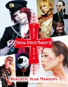 A Complete Guide to Special Effects Makeup 3, Paperback / softback Book