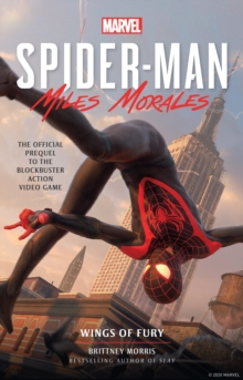 Marvel's Spider-Man: Miles Morales - Wings of Fury, Paperback / softback Book