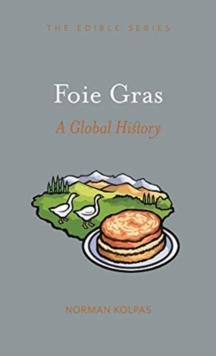 Foie Gras : A Global History