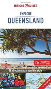 Insight Guides Explore Queensland (Travel Guide with Free eBook), Paperback / softback Book