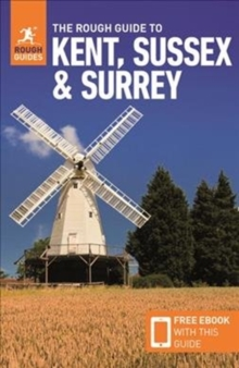 The Rough Guide to Kent, Sussex & Surrey (Travel Guide with Free eBook), Paperback / softback Book