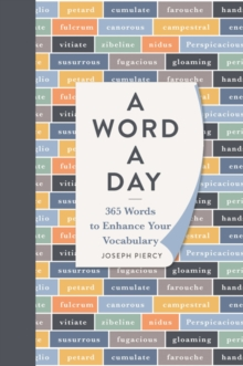 A Word a Day : 365 Words to Augment Your Vocabulary, Hardback Book
