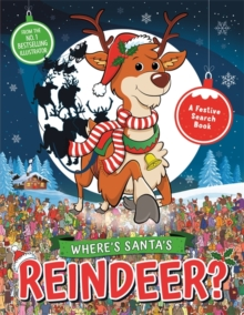 Where's Santa's Reindeer? : A Festive Search-and-Find Book, Paperback / softback Book