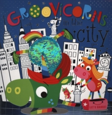 Groovicorns In The City, Paperback / softback Book