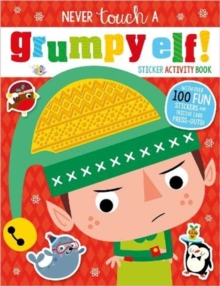 Never Touch A Grumpy Elf! Sticker Activity