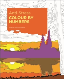 Anti-Stress Colour by Numbers, Paperback / softback Book