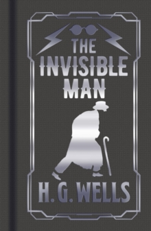 The Invisible Man, Hardback Book