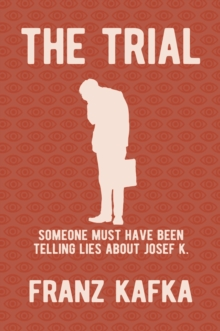 The Trial : new translation by Isabel Tucker