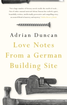 Love Notes from a German Building Site, Hardback Book