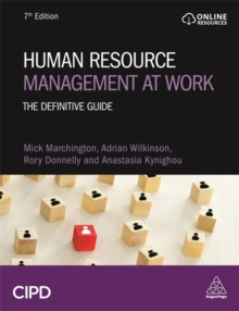 Human Resource Management at Work : The Definitive Guide, Paperback / softback Book