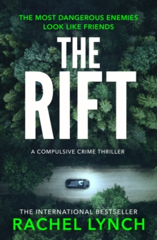 The Rift : A nail-biting and compulsive crime thriller