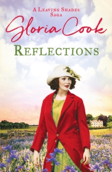 Reflections : An enthralling 1920s saga of family life in Cornwall
