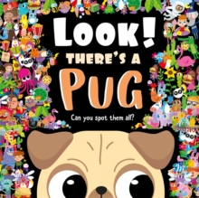 Look! There's a Pug, Hardback Book