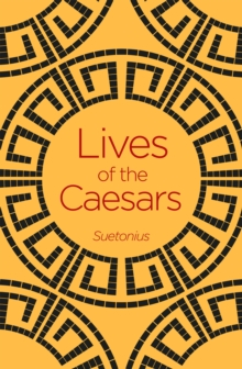Lives of the Caesars, Paperback / softback Book
