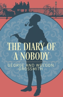 The Diary of a Nobody, Paperback / softback Book