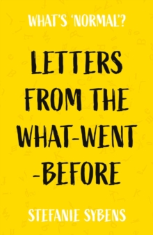 Letters from the What-Went-Before, Paperback / softback Book