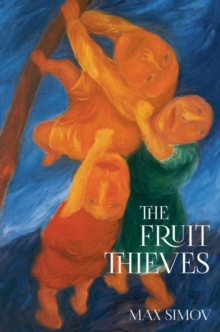 The Fruit Thieves, Paperback / softback Book