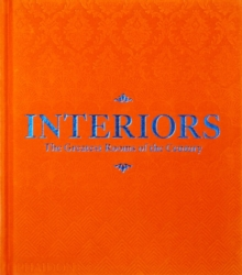 Interiors (Orange Edition) : The Greatest Rooms of the Century, Hardback Book