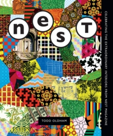 The Best of Nest : Celebrating the Extraordinary Interiors from Nest Magazine, Hardback Book