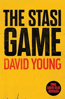 The Stasi Game : The sensational Cold War crime thriller, Paperback / softback Book