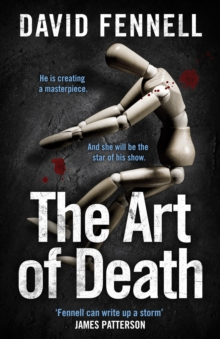 The Art of Death : A chilling serial killer thriller for fans of Chris Carter, Hardback Book