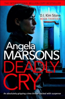 Deadly Cry : An absolutely gripping crime thriller packed with suspense