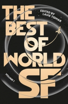 The Best of World SF : Volume 1, Hardback Book