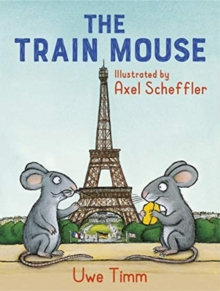 The Train Mouse, Paperback / softback Book