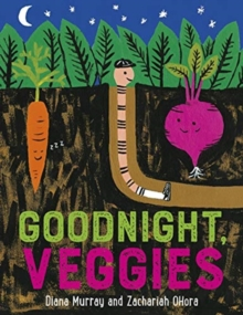 Goodnight, Veggies, Paperback / softback Book