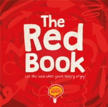 The Red Book : Use this book when you're feeling angry!