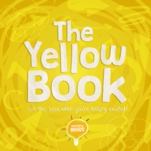 The Yellow Book : Use this book when you're feeling excited!
