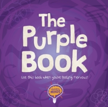 The Purple Book : Use this book when you're feeling nervous!