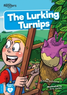 The Lurking Turnips